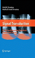 Singal Transduction in the Cardiovascular System in Health and Disease