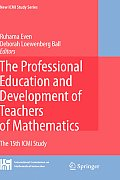 New ICMI Study #11: The Professional Education and Development of Teachers of Mathematics: The 15th ICMI Study