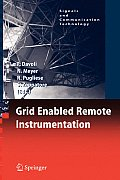Grid Enabled Remote Instrumentation (Experimental Brain Research Supplementum)