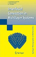 Interfacial Convection in Multilayer Systems (Springer Monographs in Mathematics)