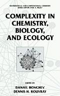 Complexity in Chemistry, Biology, and Ecology (Mathematical and Computational Chemistry)