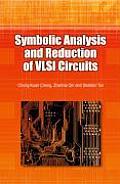 Symbolic Analysis & Reduction of Vlsi CI
