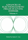 Advances of Electromagnetic Fields in Living Systems
