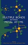 Multiple Bonds Between Metal Atoms