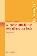 A Concise Introduction to Mathematical Logic, 2nd Edition (Universitext)