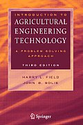 Introduction To Agricultural Engineering Technology : a Problem Solving Approach (3RD 07 Edition)