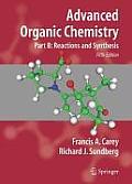 Advanced Organic Chemistry, Part B (5TH 07 Edition)