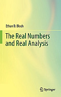 Real Numbers and Real Analysis (Edition Edition)