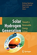 Solar Hydrogen Generation: Toward a Renewable Energy Future