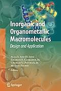 Inorganic and Organometallic Macromolecules: Design and Applications