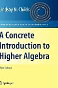Concrete Introduction To Higher Algebra 3rd Edition