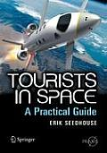 Tourists in Space: A Practical Guide (Springer Praxis Books / Space Exploration)