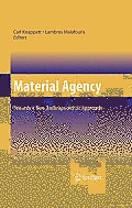 Material Agency: Towards a Non-Anthropocentric Approach