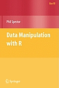 Data Manipulation With R (Use R) (08 Edition)