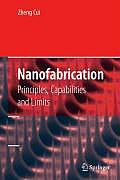 Nanofabrication Principles Capabilities & Limits