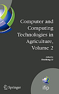 Computer and Computing Technologies in Agriculture, Volume II: First IFIP TC 12 International Conference on Computer and Computing Technologies in Agr