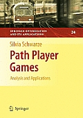 Path Player Games: Analysis and Applications