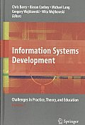 Information Systems Development: Challenges in Practice, Theory and Education