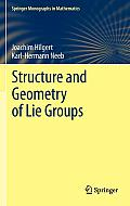 Structure and Geometry of Lie Groups (Springer Monographs in Mathematics)