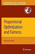 International Series in Operations Research & Management Science #127: Proportional Optimization and Fairness