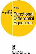 Applied Mathematical Sciences #3: Functional Differential Equations.