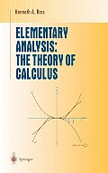 Elementary Analysis The Theory of Calculus