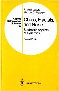 Chaos, Fractals, and Noise:...