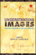 Understanding Images: Finding Meaning in Digital Imagery
