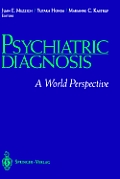 Psychiatric Diagnosis: A World Perspective