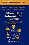 Patient Care Information Systems: Successful Design and Implementation
