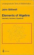 Elements of Algebra: Geometry, Numbers, Equations