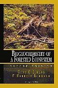 Biogeochemistry Of A Forested Ecosystem 2nd Edition