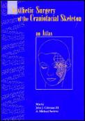 Aesthetic Surgery Of The Craniofacial Sk