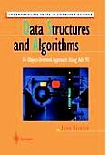 Data Structures and Algorithms: An Object-Oriented Approach Using ADA 95