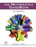 The Mathematica Guidebook for Symbolics with CDROM and Book(s)