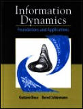 Information Dynamics: Foundations and Applications