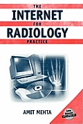 The Internet for Radiology Practice [With CD-ROM]