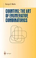 Counting The Art of Enumerative Combinatorics