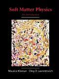 Soft Matter Physics: An Introduction