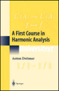 First Course In Harmonic Analysis