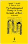 Texts in Applied Mathematics #15: The Mathematical Theory of Finite Element Methods