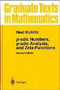 P-Adic Numbers, P-Adic Analysis, and Zeta-Functions