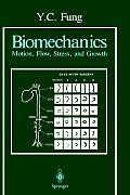 Biomechanics: Motion, Flow, Stress, and Growth