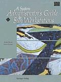 A System Administrator's Guide to Sun Workstations (Sun Technical Reference Library)