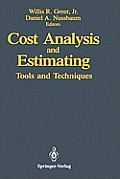 Cost Analysis and Estimating: Tools and Techniques