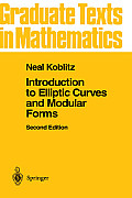 Introduction To Elliptic Curves & Modular F 2ND Edition