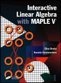 Interactive Linear Algebra with Maple V with 3.5 Disk (Textbooks in Mathematical Sciences)