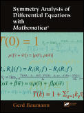 Symmetry Analysis of Differential Equations with Mathematica with CDROM