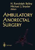 Ambulatory Anorectal Surgery