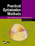 Practical Optimization Methods: With Mathematica(r) Applications [With CDROM]